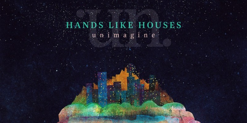 hands like houses � unimagine highlight magazine