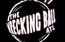 Wrecking Ball ATL
